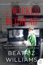 The Wicked Redhead - Beatriz Williams