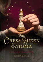 The Chess Queen Enigma: A Stoker & Holmes Novel (Stoker & Holmes Novels) - Colleen Gleason