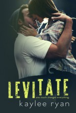Levitate - Kaylee Ryan