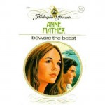 Beware the Beast - Anne Mather