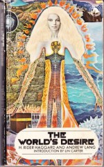 The World's Desire - H. Rider Haggard, Andrew Lang, Lin Carter, Vincent di Fate