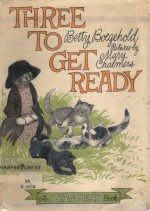 Three to Get Ready - Betty D. Boegehold