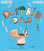 Dustbin Dad - Peter Bently, Russell Ayto