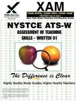 NYSTCE ATS-W Assessment of Teaching Skills - Written 91 - Sharon Wynne