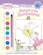 Dance of the Sunbeams [With Paint Brush and Paints] - Katharine Holabird, Helen Craig