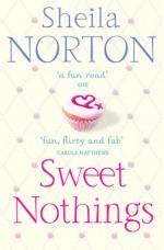Sweet Nothings - Sheila Norton