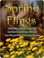 Spring Fling - Whiskey Creek Press Authors, Barbara Baldwin, Emma Sinclair, Anna J. Evans, Karen Mandeville, December Quinn, Sherrill Quinn, Emma Wildes, Jenna Howard, Kristina Diesen, C'ann Inman, Chere Gruver