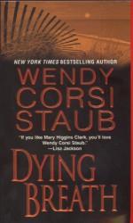 Dying Breath - Wendy Corsi Staub