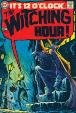 Showcase Presents: The Witching Hour, Vol. 1 - Neal Adams, Alex Toth, Bernie Wrightson, Michael W. Kaluta, Wallace Wood, Gil Kane