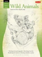 Drawing: Wild Animals with William F. Powell: Learn to paint step by step - William F. Powell