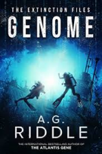 Genome (The Extinction Files Book 2) - A.G. Riddle