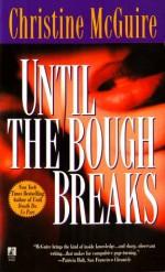 Until the Bough Breaks - Christine McGuire