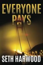 Everyone Pays - Seth Harwood