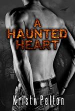 A Haunted Heart - Kristi Pelton