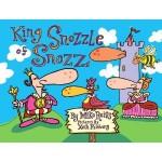 King Snozzle of Snozz - Mike Reiss, Xeth Feinberg