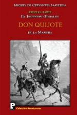 El ingenioso hidalgo Don Quijote de la Mancha: Primera parte (Spanish Edition) - Miguel de Cervantes Saavedra