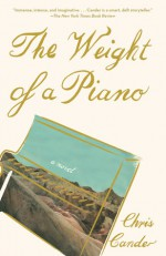 The Weight of a Piano - Chris Cander