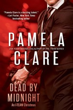 Dead By Midnight: An I-Team Christmas (I-Team After Hours) - Pamela Clare