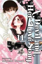 Devil and Her Love Song, Vol. 11 (A Devil and Her Love Song) - Miyoshi Tomori