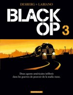Black Op, Tome #3 - Stephen Desberg, Hugues Labiano, Jean-Jacques Chagnaud