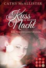 Shadowcaster, Band 1: Dein Kuss in meiner Nacht (German Edition) - Cathy McAllister