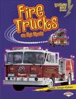 Fire Trucks on the Move - Judith Jango-Cohen
