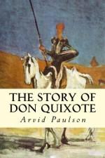 The Story of Don Quixote - Miguel de Cervantes Saavedra, Clayton Edwards, Arvid Paulson