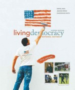 Living Democracy, 2010 Update Edition, National Version (2nd Edition) (MyPoliSciLab Series) - Daniel M. Shea, Joanne Connor Green, Christopher E. Smith