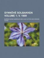 Synnove Solbakken (1; V. 1909) - Bjørnstjerne Bjørnson