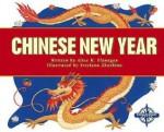 Chinese New Year (Holidays and Festivals) - Alice K. Flanagan, Linda D. Labbo, Svetlana Zhurkina