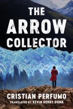 The Arrow Collector - Cristian Perfumo, Kevin Gerry Dunn
