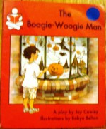 The Boogie-Woogie Man - Joy Cowley, Robyn Belton