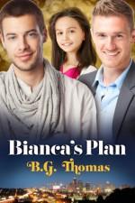 Bianca's Plan - B.G. Thomas