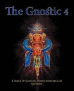 The Gnostic 4 Inc Alan Moore on the Occult Scene and Stephan Hoeller Interview - Alan Moore, Andrew Phillip Smith, Stephan A. Hoeller