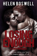 Losing Enough - Helen Boswell