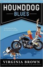Hound Dog Blues - Virginia Brown