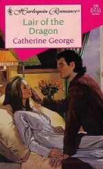 Lair of the Dragon - Catherine George