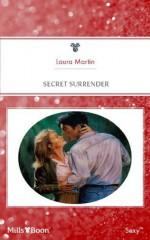 Secret Surrender - Laura Martin