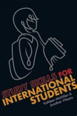 Study Skills for International Students - Kathleen McMillan