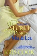 The Secret Diaries, Vol. 1, Mia & Lea (Bundle, Secret Diary) - Kris Cook