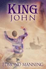 King John - Edmond Manning