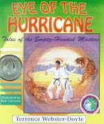 Eye of the Hurricane (Tales of the Empty Handed Mast) - Terrence Webster-Doyle