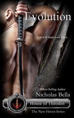 Evolution: House of Theoden: Episode Five Season Finale of Season Two (The New Haven Series Book 11) - Nicholas Bella, Heidi Ryan