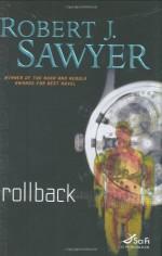 Rollback (Sci Fi Essential Books) - Robert J. Sawyer