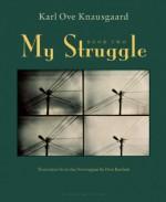 My Struggle: Book Two: A Man in Love - Karl Ove Knausgård, Don Bartlett