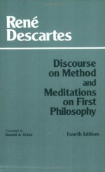 Discourse on Method and Meditations on First Philosophy - René Descartes