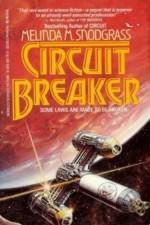 Circuit Breaker - Melinda M. Snodgrass, Melinda Sndgrass