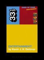 Gang of Four's Entertainment! - Kevin J.H. Dettmar