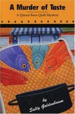 A Murder of Taste: A Queen Bees Quilt Mystery - Sally Goldenbaum