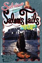 Salem Goes to Rome (Salem's Tails) - Cathy East Dubowski, Mark Dubowski, David Berendsen